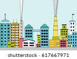 polluted city with factories... | Shutterstock .eps vector #617667971