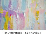 hand drawn acrylic painting.... | Shutterstock . vector #617714837