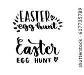 easter egg hunt. handwriting... | Shutterstock .eps vector #617735789