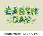 happy earth day typography... | Shutterstock .eps vector #617772197