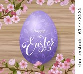 happy easter lettering  painted ... | Shutterstock .eps vector #617773535