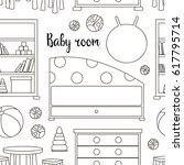 interior of baby room pattern.... | Shutterstock . vector #617795714