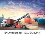 logistics import export... | Shutterstock . vector #617905244