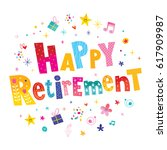 happy retirement | Shutterstock .eps vector #617909987
