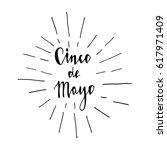 cinco de mayo hand lettering   Shutterstock .eps vector #617971409
