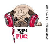 Stock vector pug puppy in a bright red headphones vector illustration 617984105