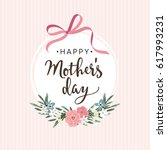 mothers day greeting card ... | Shutterstock .eps vector #617993231