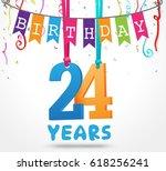 24 years birthday celebration... | Shutterstock .eps vector #618256241