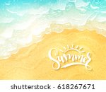 vector hand lettering summer inspirational label - summer - on top view sea surf background | Shutterstock vector #618267671