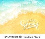 vector hand lettering summer... | Shutterstock .eps vector #618267671