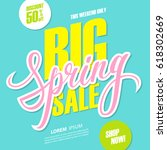 big spring sale. this weekend... | Shutterstock .eps vector #618302669