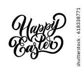 hand lettering happy easter... | Shutterstock .eps vector #618338771