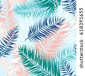 seamless pattern of tropical... | Shutterstock . vector #618391655