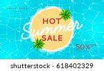 web banner for summer sale. top ... | Shutterstock .eps vector #618402329
