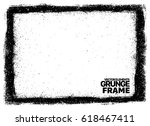 grunge frame   abstract texture.... | Shutterstock .eps vector #618467411