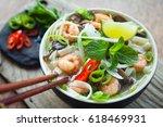 vietnamese pho tom  rice... | Shutterstock . vector #618469931