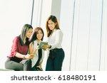 three beautiful asian girls... | Shutterstock . vector #618480191