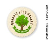 Paper label with type design - Organic food market. 100 natural