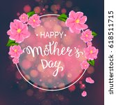 happy mother's day layout... | Shutterstock .eps vector #618511715