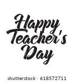 happy teacher's day  text... | Shutterstock .eps vector #618572711