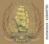antiqued sailing ship emblem | Shutterstock .eps vector #618649781