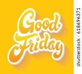 good friday hand drawn...   Shutterstock .eps vector #618696371
