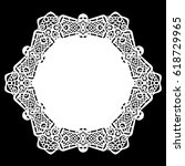lace round paper doily  lacy... | Shutterstock .eps vector #618729965