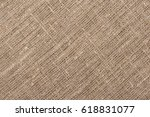 texture of the burlap  | Shutterstock . vector #618831077