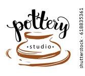 pottery studio logo  vector... | Shutterstock .eps vector #618835361