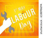 1 may   labour day banner.... | Shutterstock .eps vector #618898694