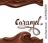 liquid chocolate  caramel or... | Shutterstock .eps vector #619098395