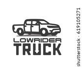 pickup truck lowrider logotype... | Shutterstock .eps vector #619105271