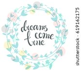 handdrawn vector card.  dreams... | Shutterstock .eps vector #619162175