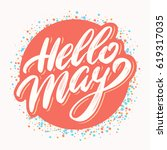 hello may. vector lettering. | Shutterstock .eps vector #619317035