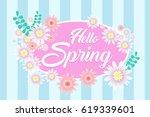 hello spring  card design ... | Shutterstock .eps vector #619339601