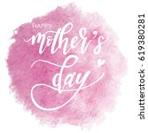 happy mothers day hand drawn... | Shutterstock .eps vector #619380281