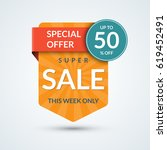 super sale and special offer... | Shutterstock .eps vector #619452491