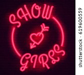 neon sign  the word show girls... | Shutterstock .eps vector #619600559