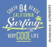 california surf typography  tee ... | Shutterstock .eps vector #619848395