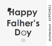 happy father's day vector... | Shutterstock .eps vector #619924811