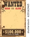 wanted sign on old paper  wild... | Shutterstock .eps vector #620162465