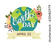earth day. earth planet with... | Shutterstock .eps vector #620482979
