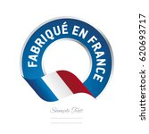 made in france  french language ... | Shutterstock .eps vector #620693717