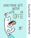 everything gets better with... | Shutterstock .eps vector #620752751