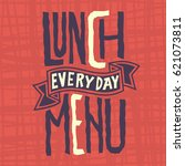 lunch menu every day edgy label ... | Shutterstock .eps vector #621073811