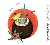 exotic coconut cocktail. vector ...   Shutterstock .eps vector #621488711