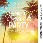 summer night beach party poster.... | Shutterstock .eps vector #621617879