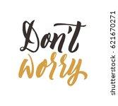 do not worry. conceptual... | Shutterstock .eps vector #621670271
