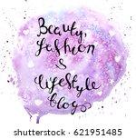 fashion blog hand written black ...   Shutterstock . vector #621951485