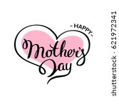 happy mother's day lettering on ... | Shutterstock .eps vector #621972341
